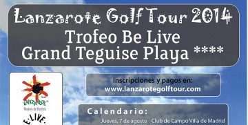 Lanzarote Golf Tour 2014 – Torneo BeLive Grand Teguise Playa