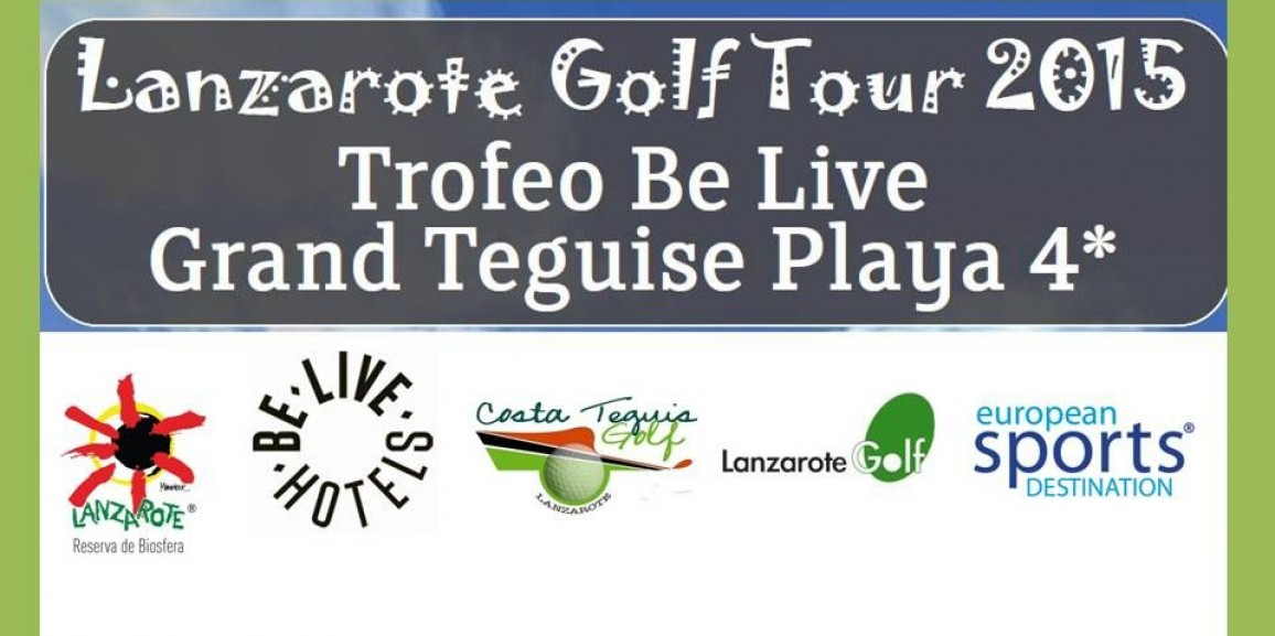 Lanzamiento Lanzarote Golf Tour Trofeo Be Live Grand Teguise Playa