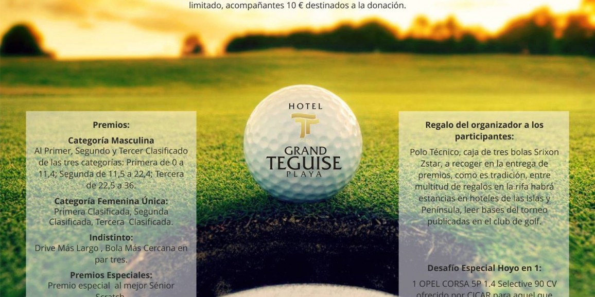 Vii Charity Grand Teguise Playa Golf Tournament December 16th 2017