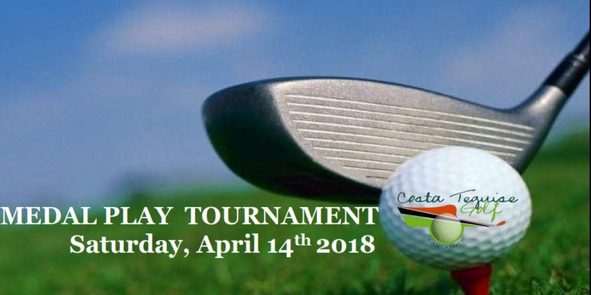 Medal Play Tournament, April 14th 2018. Get your place for the VIII Interclub Anfi Tauro!